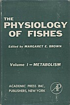 The physiology of fishes by Margaret E.…