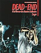 Dead-End: A la Vitesse des Années…