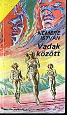 Vadak között by István Nemere
