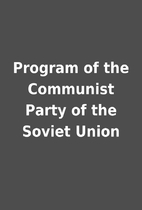 Program of the Communist Party of the Soviet…