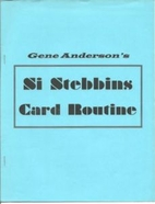 Gene Anderson's Si Stebbins Card Routine by…