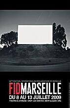 FID Marseille 2009, 20e Festival…