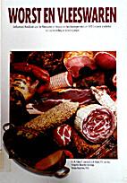 Worst en vleeswaren: geïllustreerd handboek…
