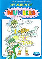 My Album of Numbers by Vikas Children's…
