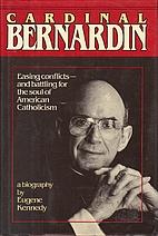 Cardinal Bernardin: Easing Conflicts - And…