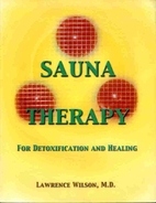 Sauna Therapy for Detoxification and Healing…