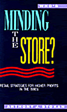 Who's Minding the Store by Anthony Stokan