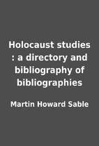 Holocaust studies : a directory and…