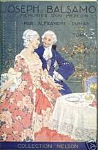 Joseph Balsamo Tome 2 by Alexandre Dumas