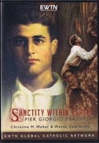 Sanctity Within Reach: Pier Giorgio Frassati…