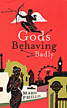 Gods Behaving Badly: A Novel by Marie…