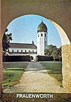 Das Münster von Frauenwörth im Chiemsee by…