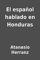 El español hablado en Honduras by…