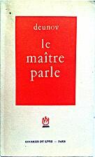 Le Maître parle by Deunov