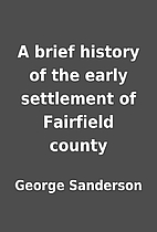 A brief history of the early settlement of…