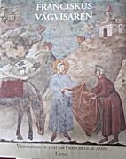 Franciskus vägvisaren by Syster Nan…