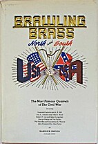 Brawling brass North and South : the most…