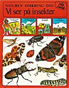 Vi ser på insekter by Ruth Thomson