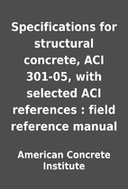 Specifications for structural concrete, ACI…