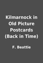 Kilmarnock in Old Picture Postcards (Back in…