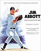 Jim Abbott: Major League Pitcher (Great…