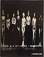 A Chorus Line: Playbook by Michael Bennett