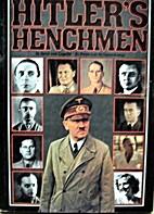 Hitler's henchmen by Dr. Henk van…