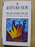 Plays Political by George Bernard Shaw