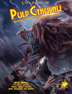 Pulp Cthulhu by Two Fisted Action And…