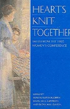 Hearts Knit Together: Talks from the 1995…