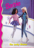 Barbie: The Lucky Skates by Patsy Jacqueline…