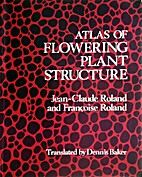 Atlas of flowering plant structure by…