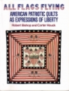 All flags flying : American patriotic quilts…