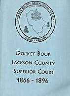 Docket book, Jackson County Superior Court,…