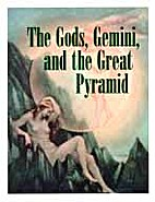 The Gods, Gemini and the Great Pyramid by…