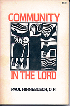Community in the Lord by Paul Hinnebusch