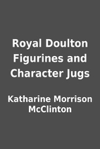 Royal Doulton Figurines and Character Jugs…