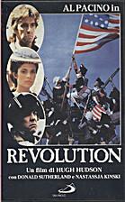 Revolution [1985 film] by Hugh Hudson