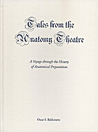 Tales from the anatomy theatre : a voyage…