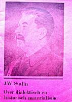 Over dialectisch en historisch materialisme…