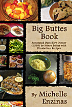 Big Buttes Book: Annotated Dyets Dry Dinner…