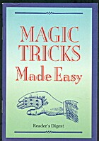 Magic Tricks Made Easy by Reader's Digest…