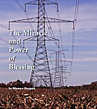 Miracle and Power of Blessing by Maurice…