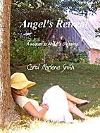 Angel's Retreat by Carol Marlene Smith