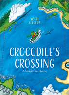 Crocodile's Crossing: A Search for Home…