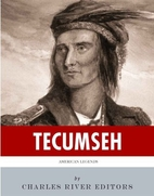 American Legends: The Life of Tecumseh by…