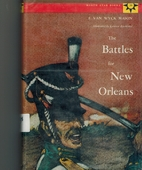 The Battles For New Orleans by F. van Wyck…