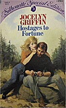 Hostages to Fortune by Jocelyn Griffin