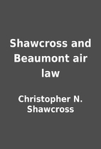 Shawcross and Beaumont air law by…