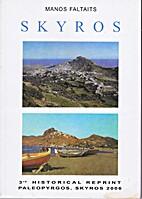 Skyros by Manos Faltaits